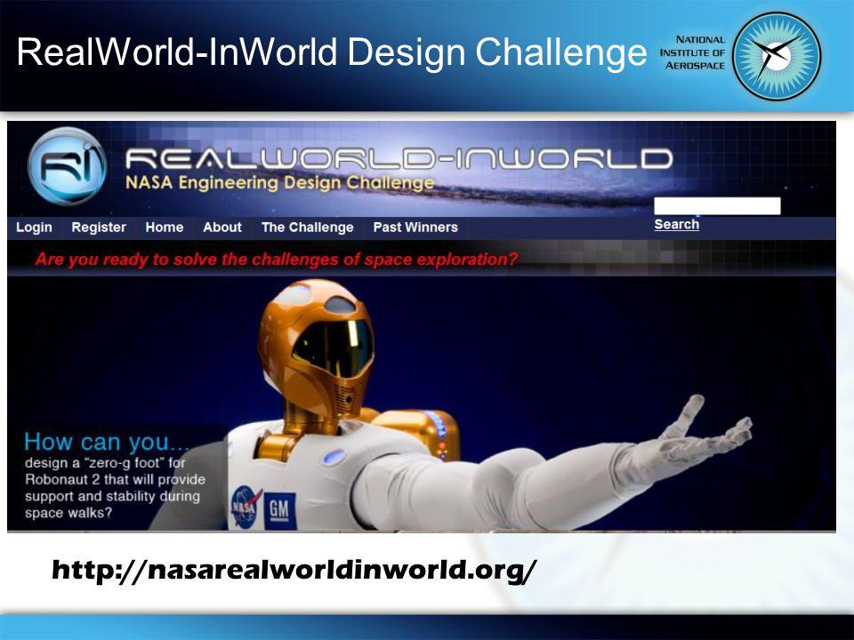 RealWorld-InWorld Design Challenge http://nasarealworldinworld.org/
