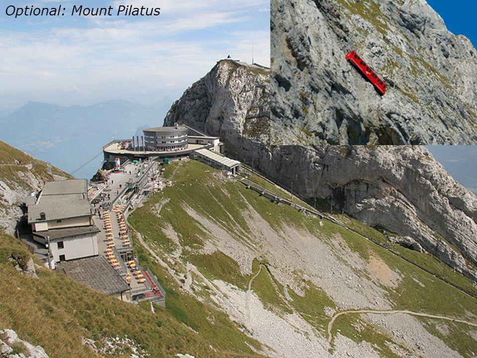 Optional: Mt. Pilatus Optional: Mount Pilatus