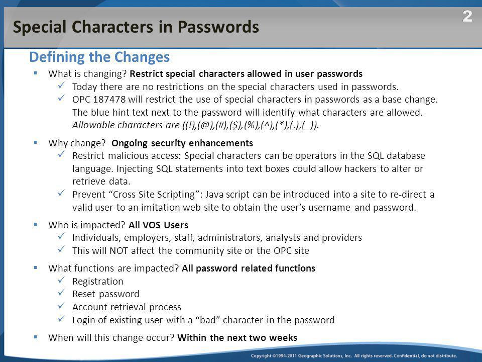 Special Characters in Passwords Defining the Changes  What is changing.