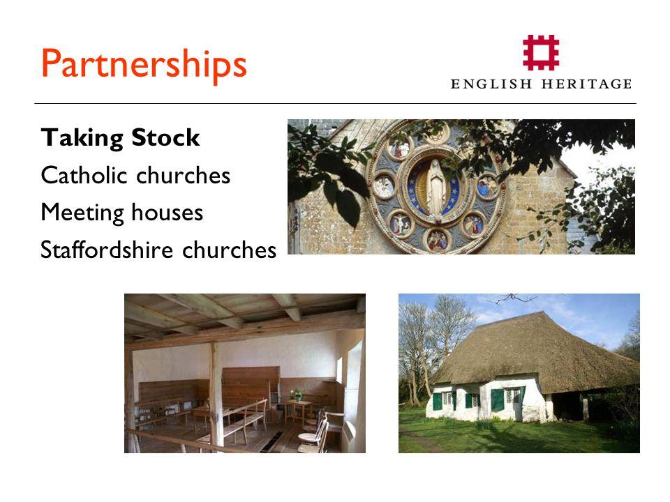 Partnerships Taking Stock Catholic churches Meeting houses Staffordshire churches