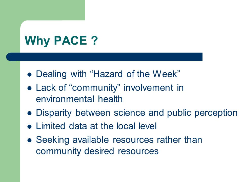 Why PACE .