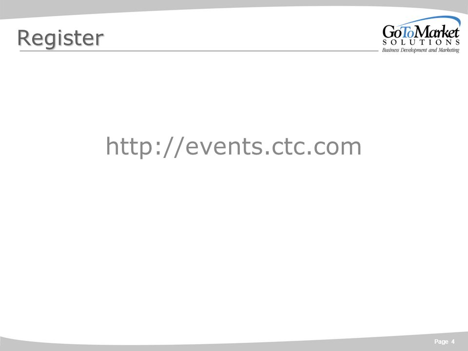 Page 4 Register http://events.ctc.com