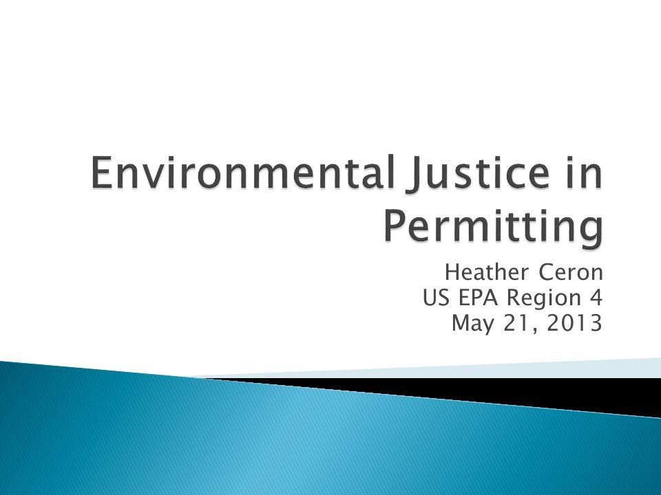 Heather Ceron US EPA Region 4 May 21, 2013