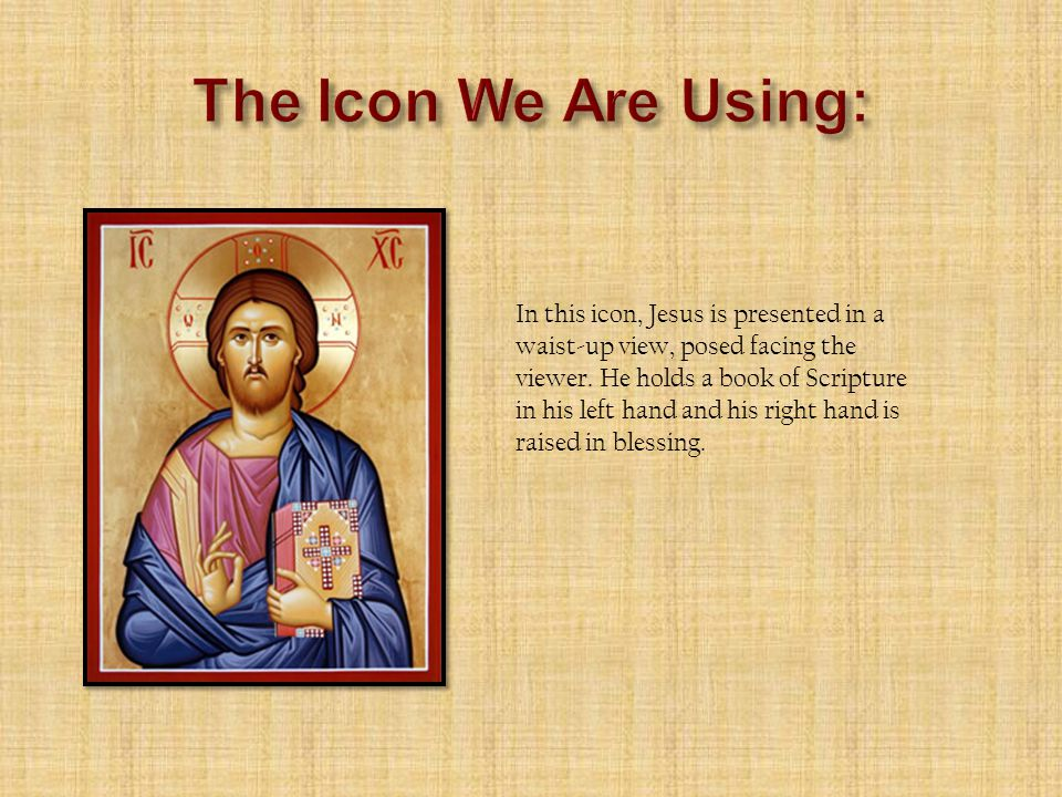 In this icon, Jesus is presented in a waist-up view, posed facing the viewer.