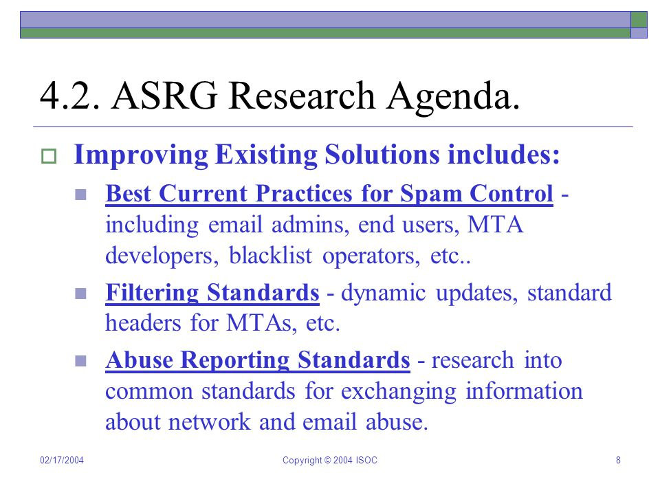 02/17/2004Copyright © 2004 ISOC9 4.3.ASRG Research Agenda.
