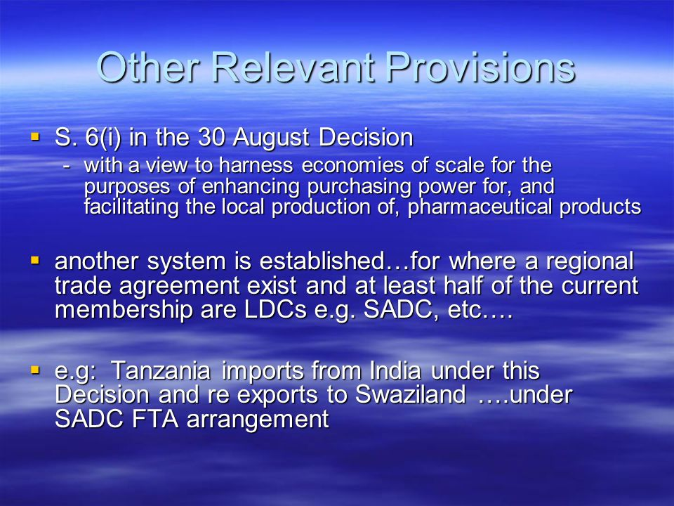 Other Relevant Provisions  S. 6(i) in the 30 August Decision -with a view to harness economies of scale for the purposes of enhancing purchasing powe