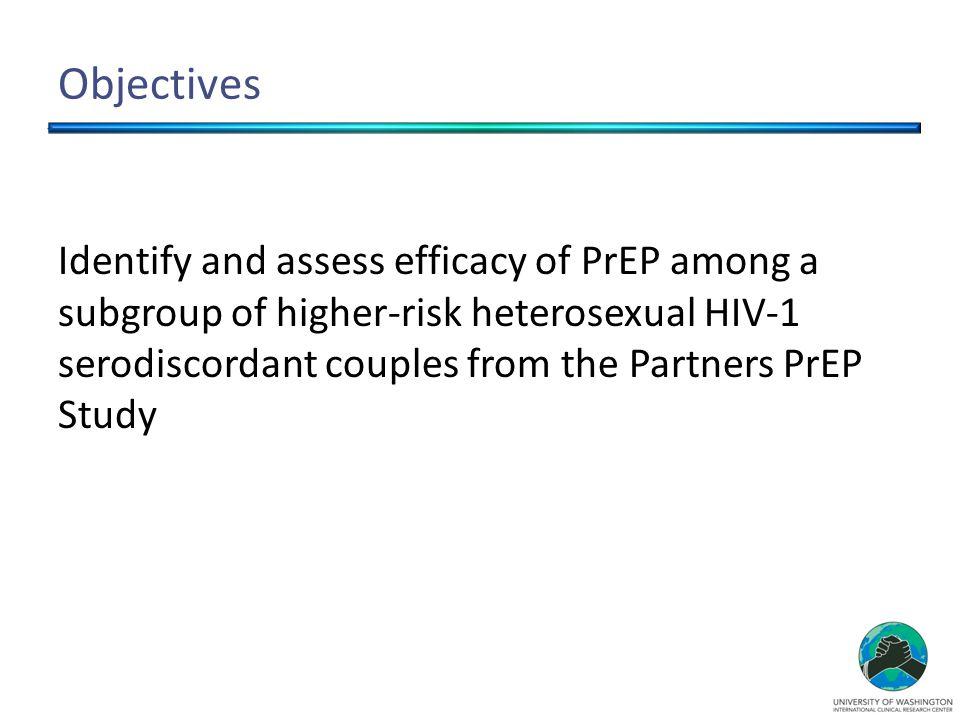 Objectives Identify and assess efficacy of PrEP among a subgroup of higher-risk heterosexual HIV-1 serodiscordant couples from the Partners PrEP Study