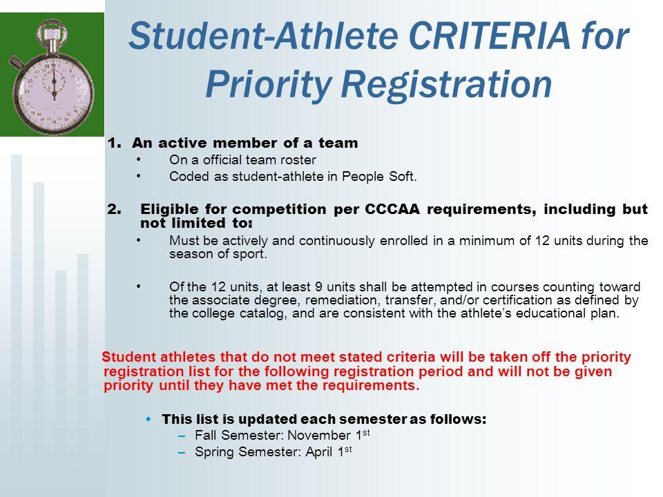 Student-Athlete CRITERIA for Priority Registration 1.