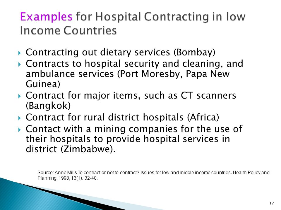 17  Contracting out dietary services (Bombay)  Contracts to hospital security and cleaning, and ambulance services (Port Moresby, Papa New Guinea) 