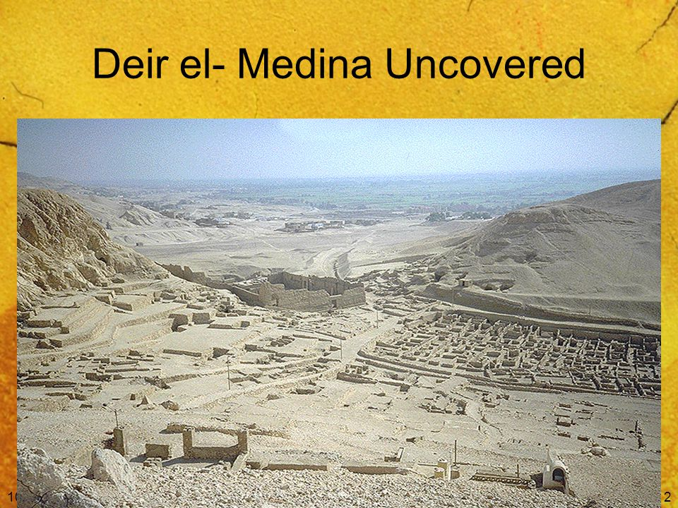 10/11/2014Free Template from www.brainybetty.com2 Deir el- Medina Uncovered