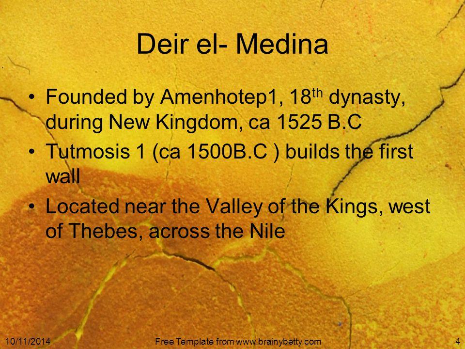 10/11/2014Free Template from www.brainybetty.com5 Location of Deir el-Medina