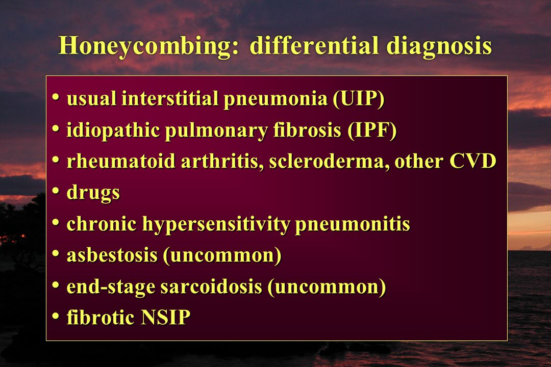 Honeycombing: differential diagnosis usual interstitial pneumonia (UIP) usual interstitial pneumonia (UIP) idiopathic pulmonary fibrosis (IPF) idiopat