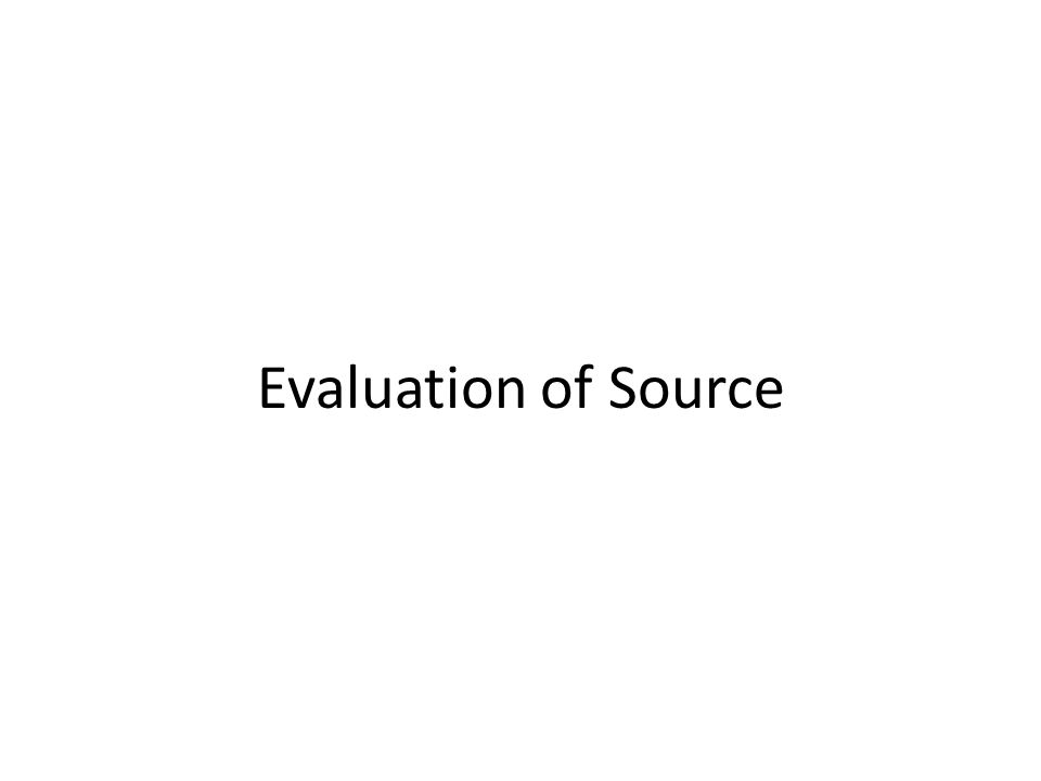 Evaluation of Source