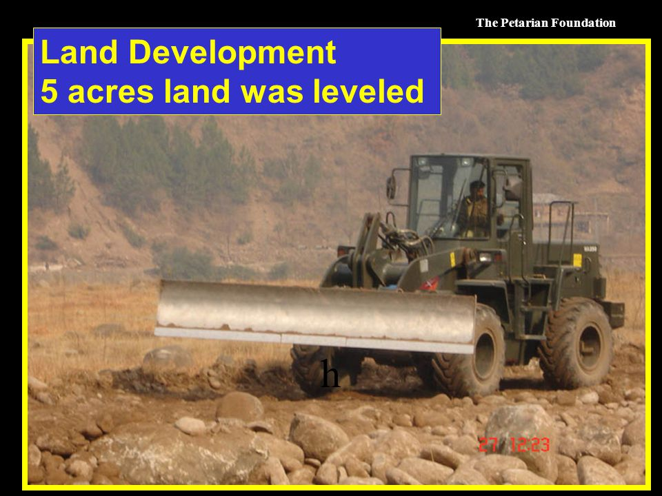 The Petarian Foundation h Land Development 5 acres land was leveled