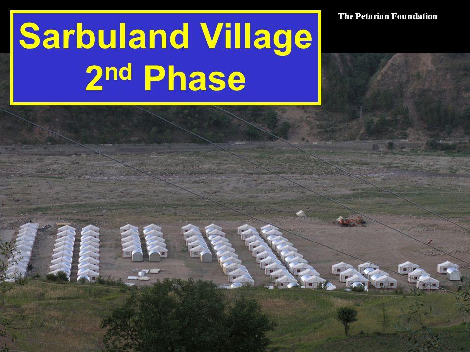 The Petarian Foundation Sarbuland Village 2 nd Phase