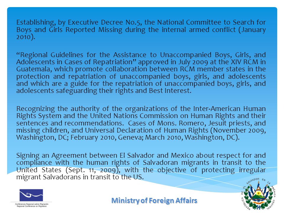 Establishing, by Executive Decree No.5, the National Committee to Search for Boys and Girls Reported Missing during the internal armed conflict (January 2010).