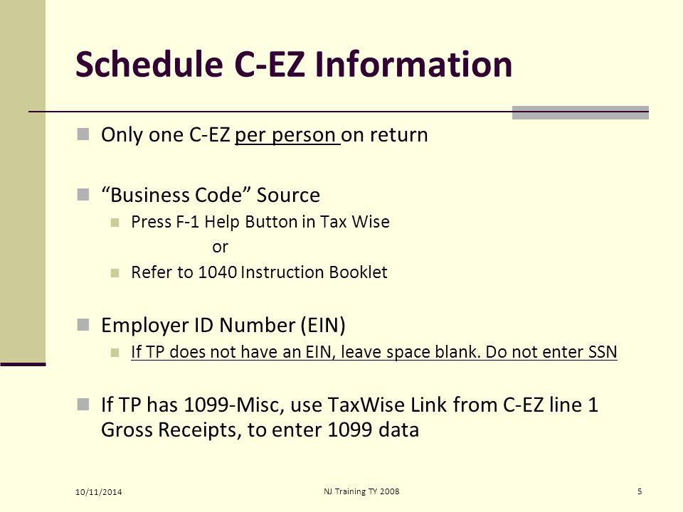 10/11/2014 NJ Training TY 20086 Schedule C-EZ F1 for List F9 to 1099-MISC OR SCRATCH PAD FOR INCOME USE SCRATCH PAD FOR EXPENSES
