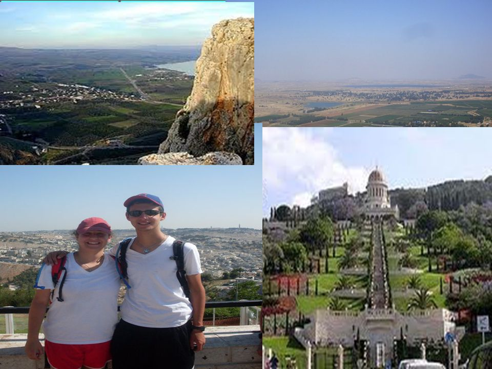 The Galilee Upper Galilee- Hike along the Golan and look out over the Galilee and Syria Haifa- The Baha i gardens is the perfect place for a family photo