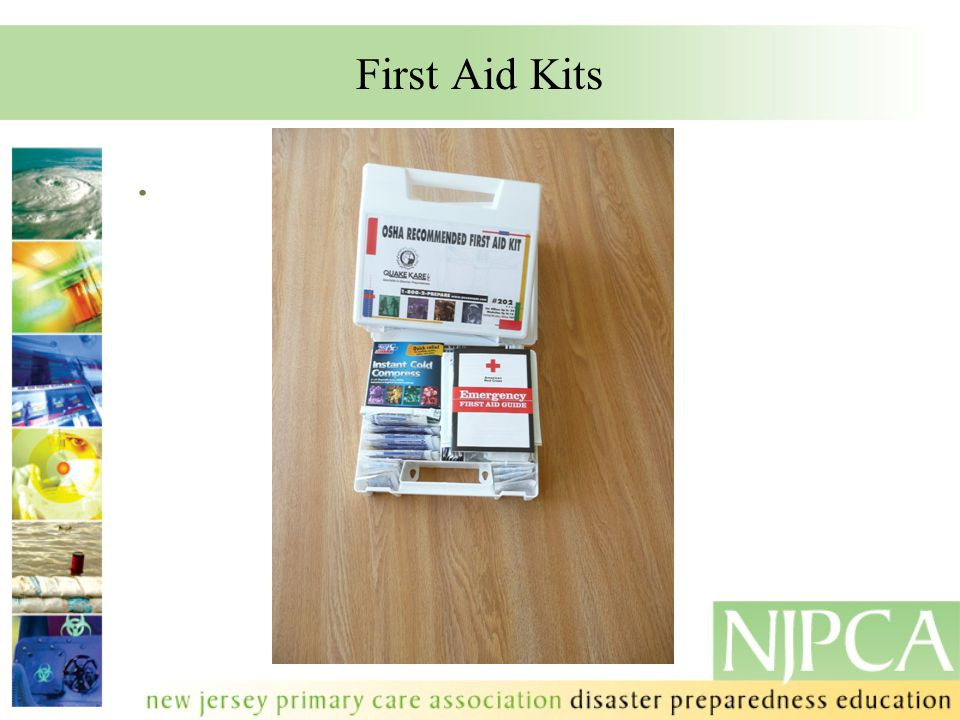 First Aid Kits.