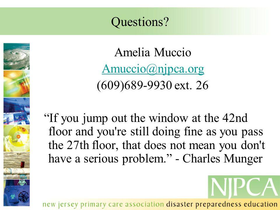 Questions. Amelia Muccio Amuccio@njpca.org (609)689-9930 ext.