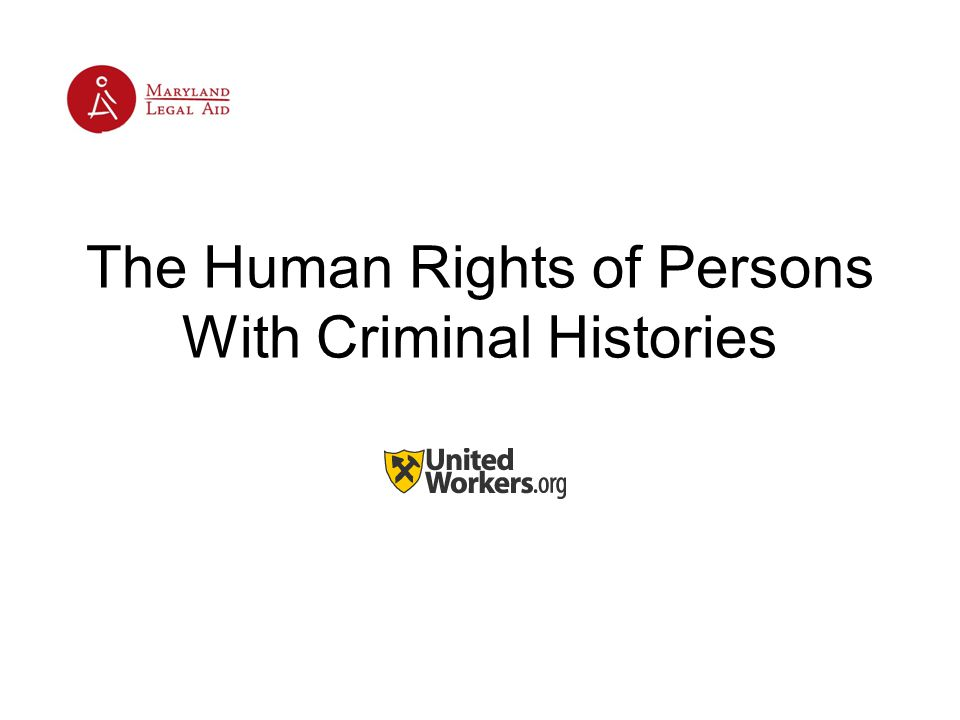 The Human Rights of Persons With Criminal Histories