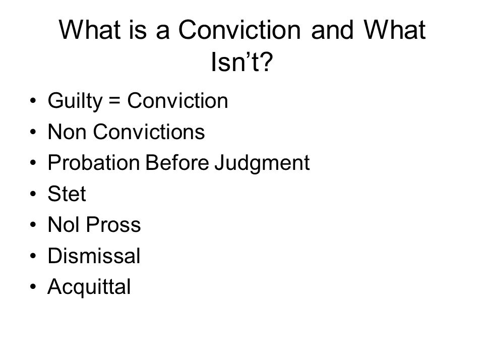 What is a Conviction and What Isn't.