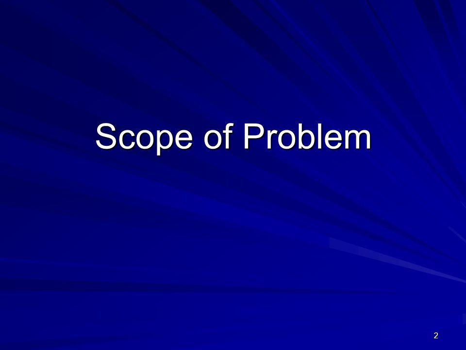 2 Scope of Problem