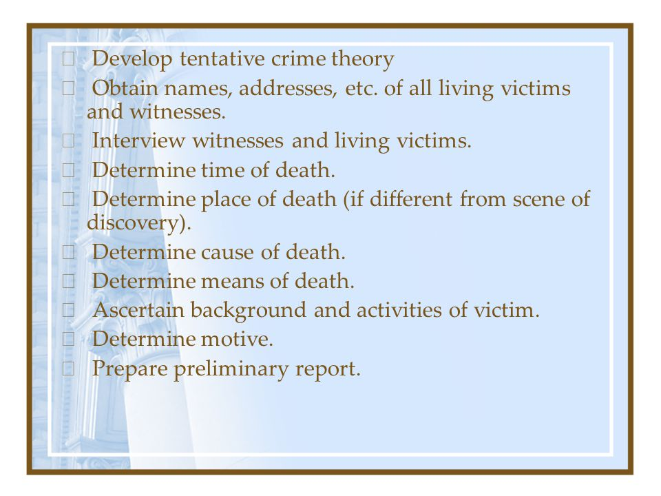 In addition, evidence developed by medico logical experts may include bullets removed from victim, comparison of fatal wounds with a suspect weapon, identification of the poison causing death, identification of trace material from under the victim s nails or from victim s clothing, comparison of dental impressions to wounds on victim.