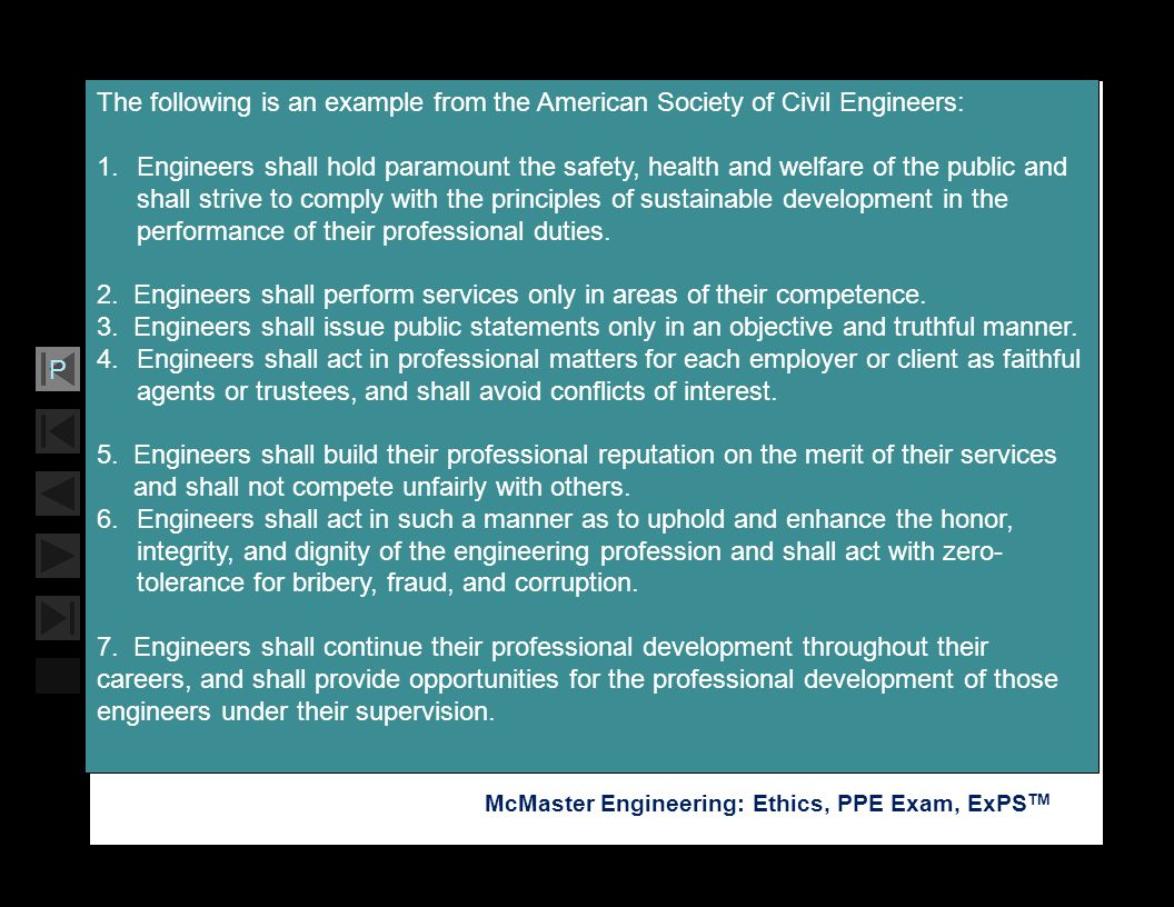 Soar with Science McMaster Engineering: Ethics, PPE Exam, ExPS TM P The following is an example from the American Society of Civil Engineers: 1.Engine
