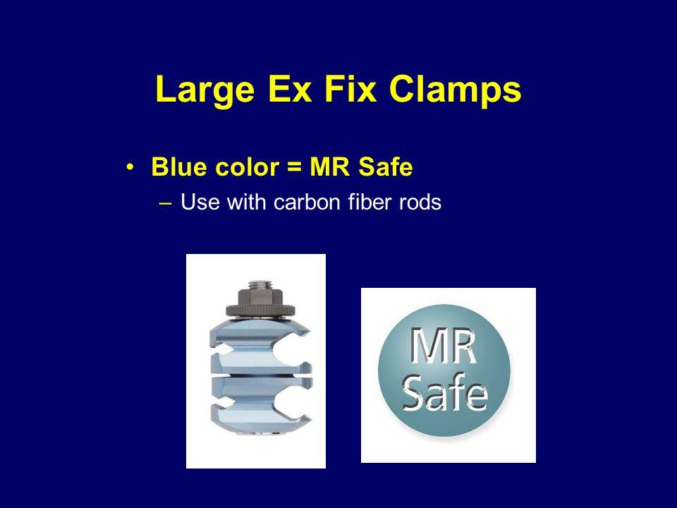 Large Ex Fix Clamps Blue color = MR Safe –Use with carbon fiber rods