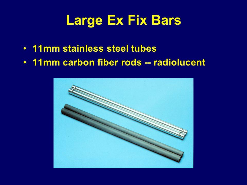 Large Ex Fix Bars 11mm stainless steel tubes 11mm carbon fiber rods -- radiolucent
