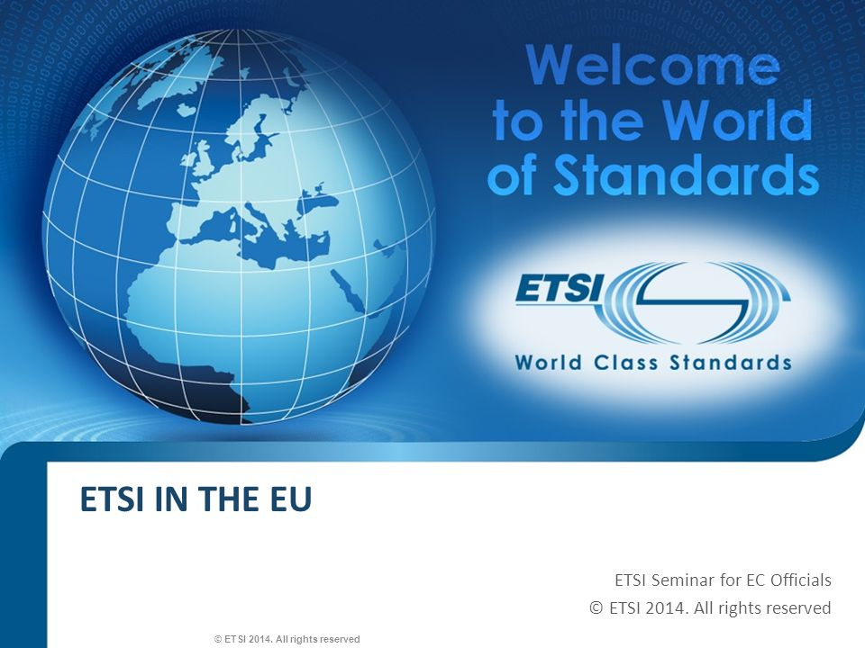 SEM26-01 Harmonised Standards a European standard adopted on the basis of a request made by the Commission for the application of Union harmonisation legislation [ Reg.
