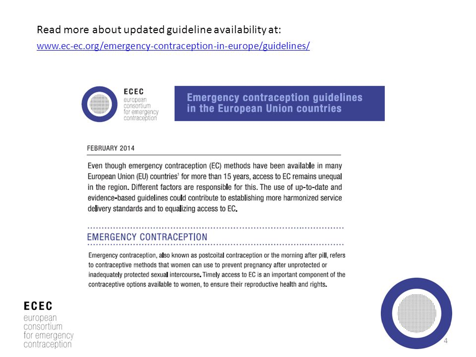 Read more about updated guideline availability at: www.ec-ec.org/emergency-contraception-in-europe/guidelines/ 4