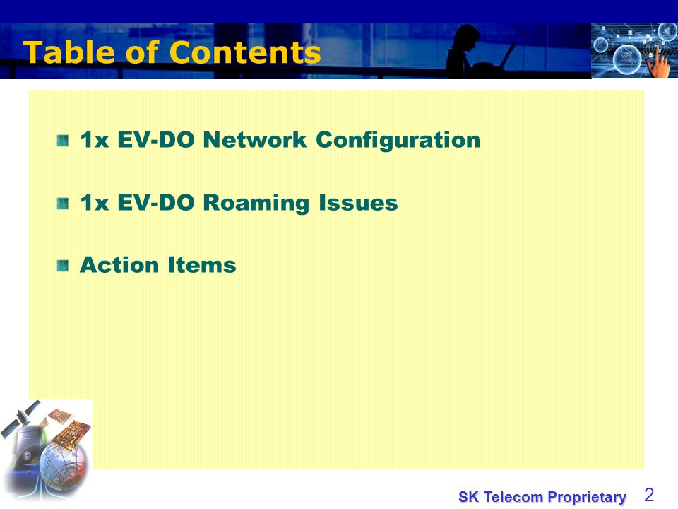 SK Telecom Proprietary 3 1x EV-DO Alternative Reference Model (IS-878)