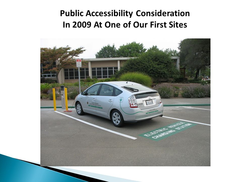 Public Accessibility Consideration In 2009 At One of Our First Sites