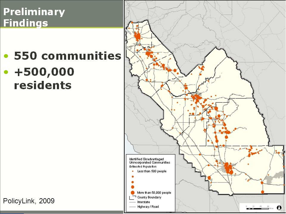 Disadvantaged Communities in the San Joaquin Valley PolicyLink, 2009