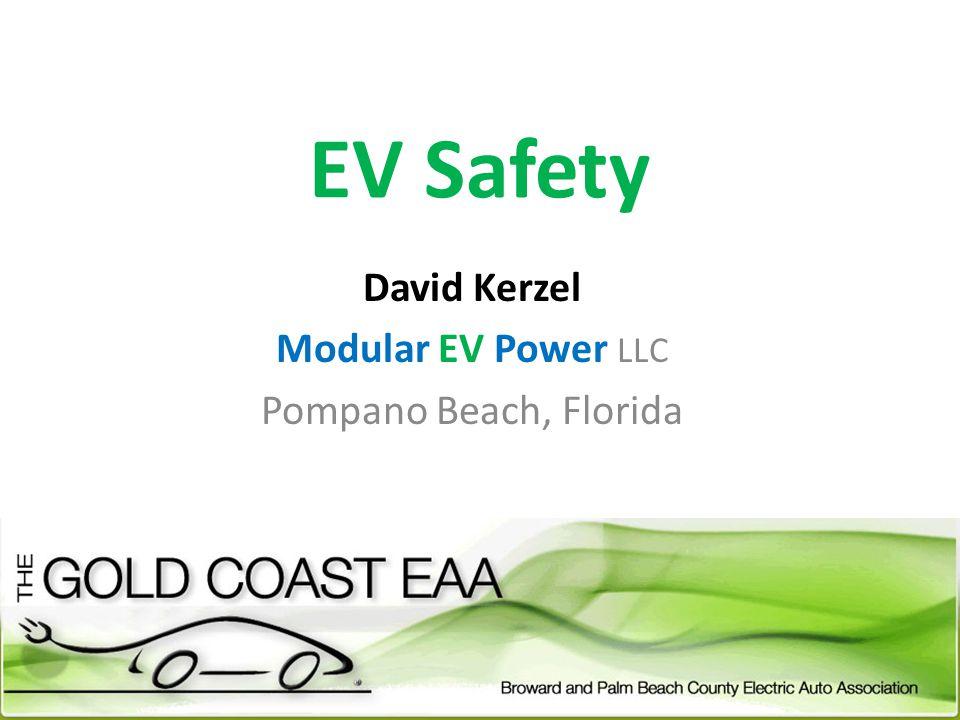 EV Safety David Kerzel Modular EV Power LLC Pompano Beach, Florida