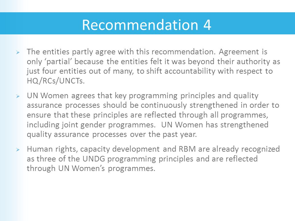  The entities partly agree with this recommendation.