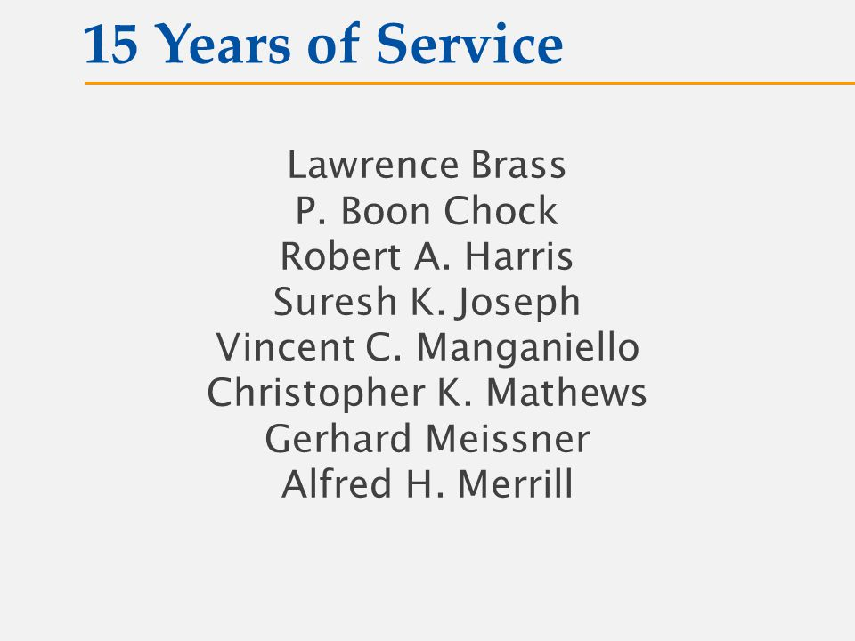 Lawrence Brass P. Boon Chock Robert A. Harris Suresh K.