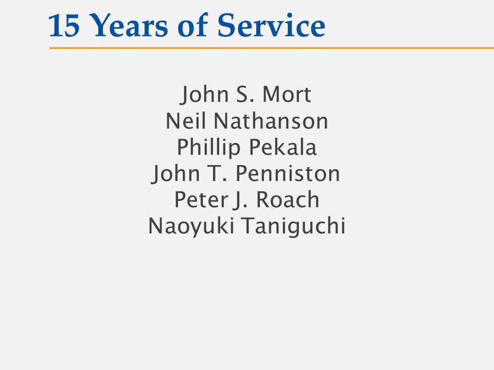 John S. Mort Neil Nathanson Phillip Pekala John T.