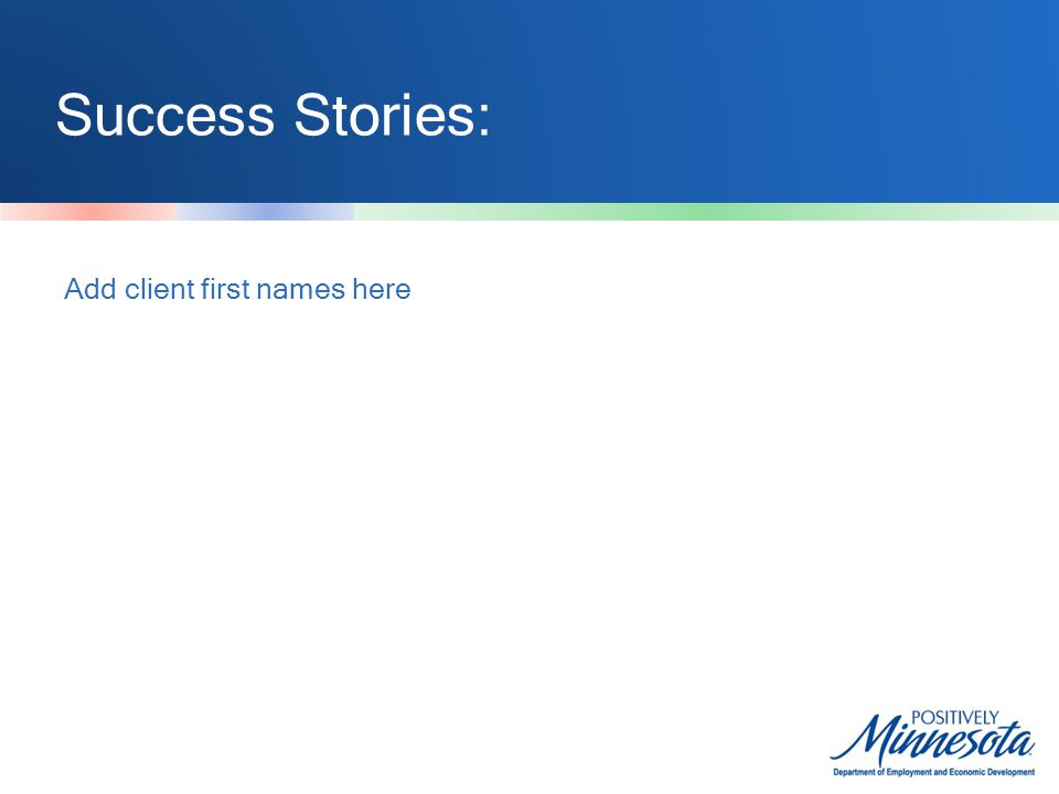 Success Stories: Add client first names here