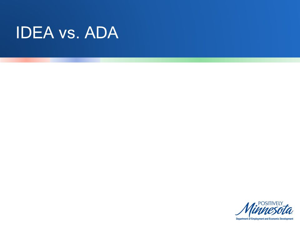 IDEA vs. ADA