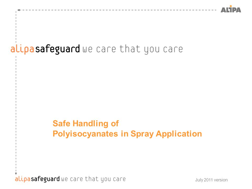 Safe Handling of Polyisocyanates in Spray Application July 2011 version