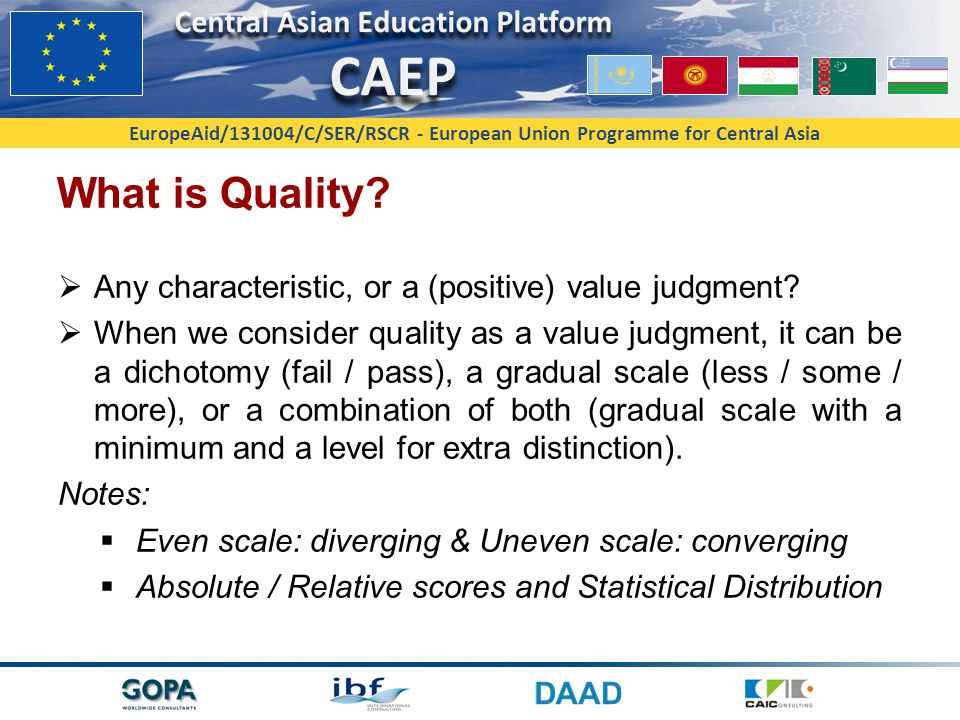 EuropeAid/131004/C/SER/RSCR - European Union Programme for Central Asia Quality of what.