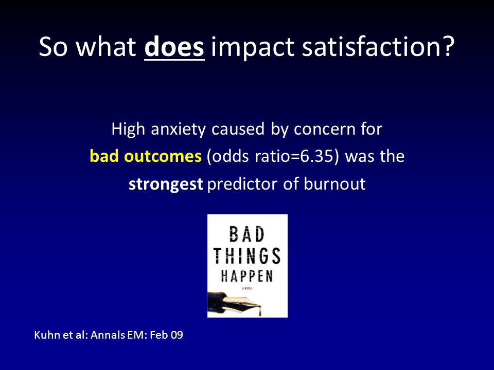 So what does impact satisfaction.