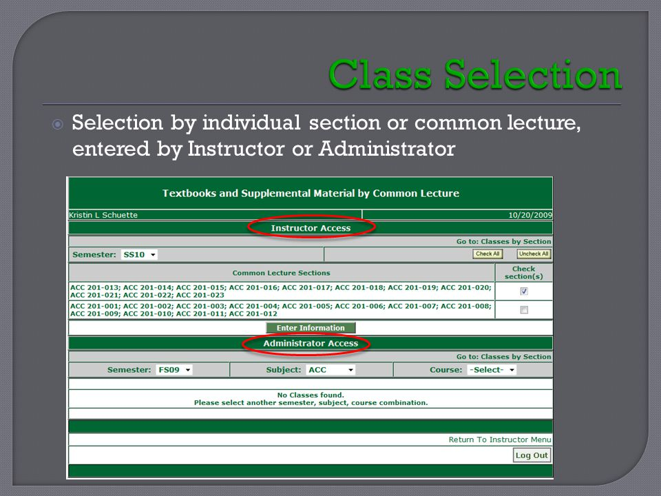  Selection by individual section or common lecture, entered by Instructor or Administrator