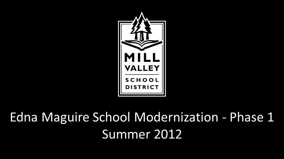 Edna Maguire School Modernization - Phase 1 Summer 2012