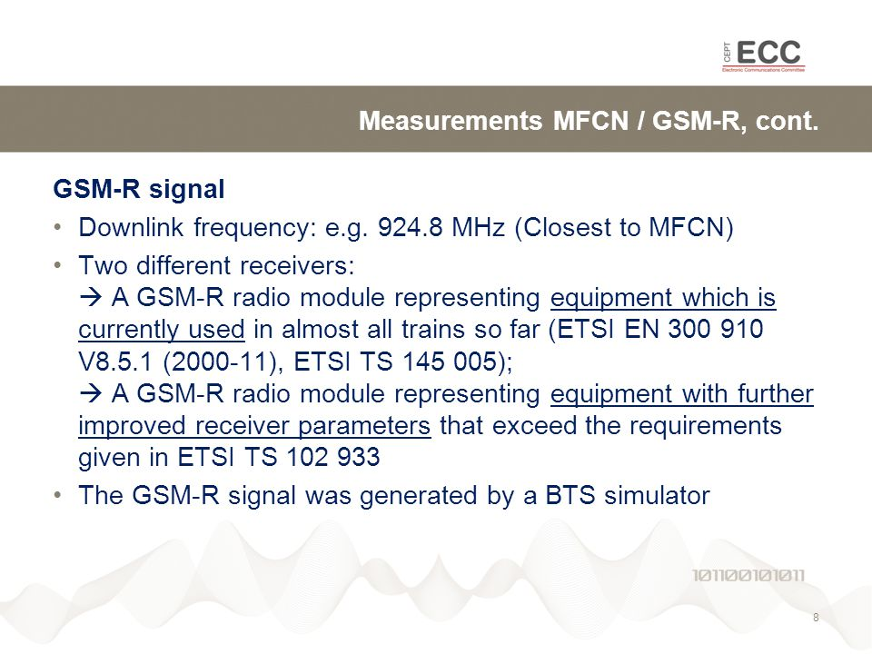 Measurements MFCN / GSM-R, cont. GSM-R signal Downlink frequency: e.g.