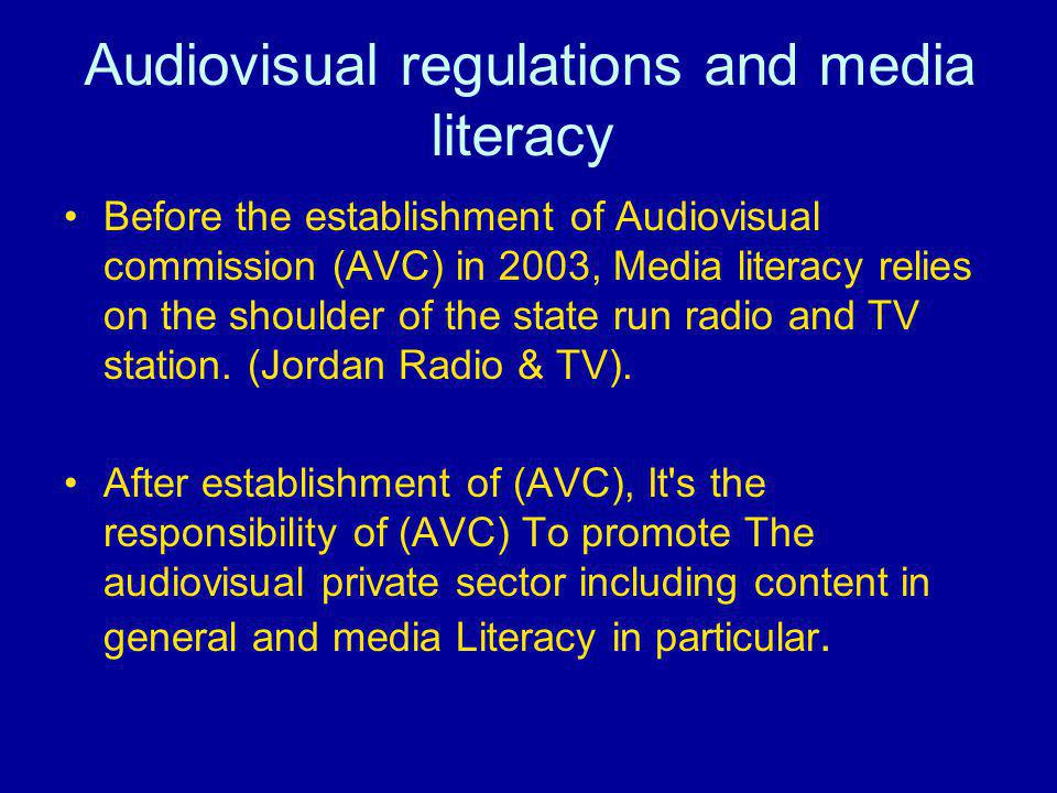 Audio visual media law for the year 2002 Note: no articles in media literacy are indicated in the law but are drawn from the general meanings of the articles that are reflected in the instructions.