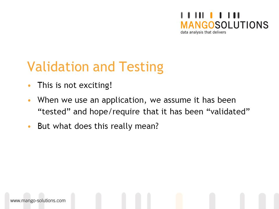 Validation and Testing This is not exciting.
